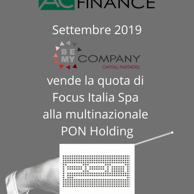 Vende la quota di Focus Italia Spa alla multinazionale PON Holding